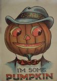 I'm Some Pumpkin. Vintage Halloween Art Print/Poster. Sizes: A4/A3/A2/A1 (003489)